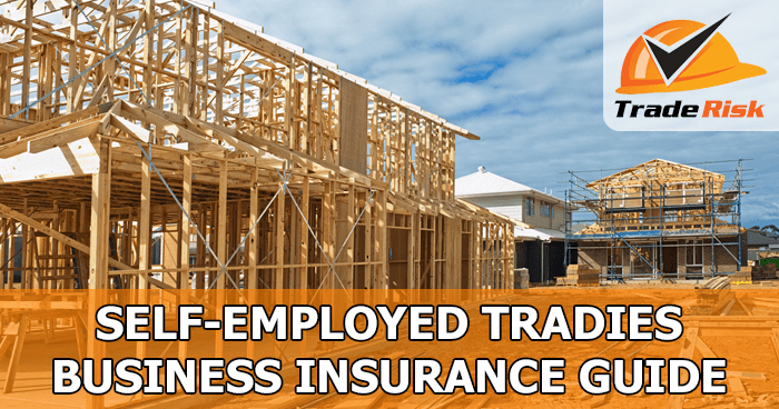 Self-Employed Tradies Insurance Guide