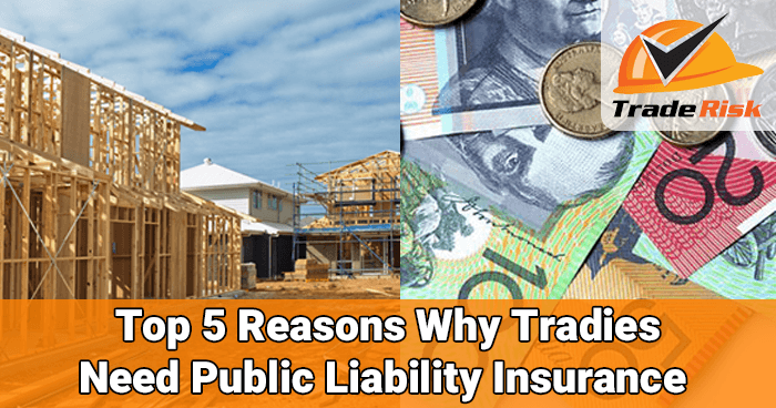 Tradies Need Public Liability Insurance