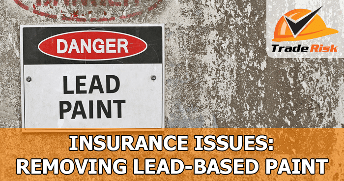 Lead Paint Removal Insurance
