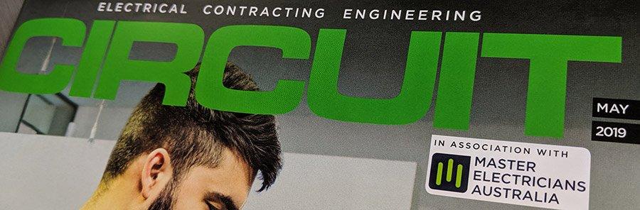 Circuit Magazine - Master Electricians Australia