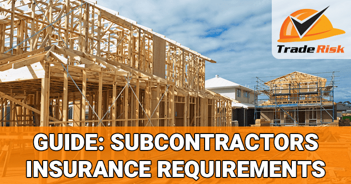 Subcontractor Insurance Requirements