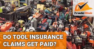 Do tool insurance claims get paid