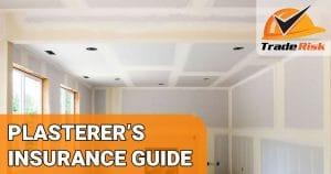 Plasterers Insurance Guide
