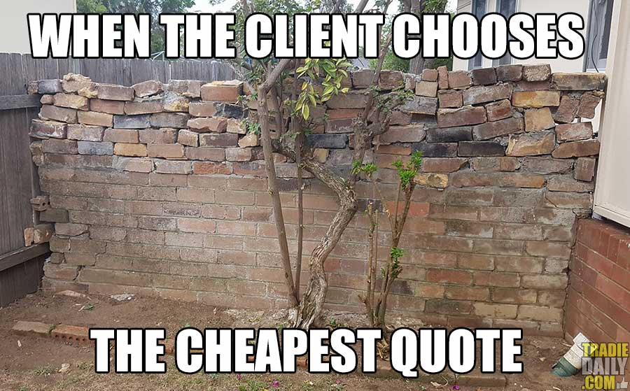 When the client chooses the cheapest quote