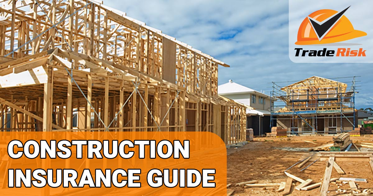 Construction Insurance Guide